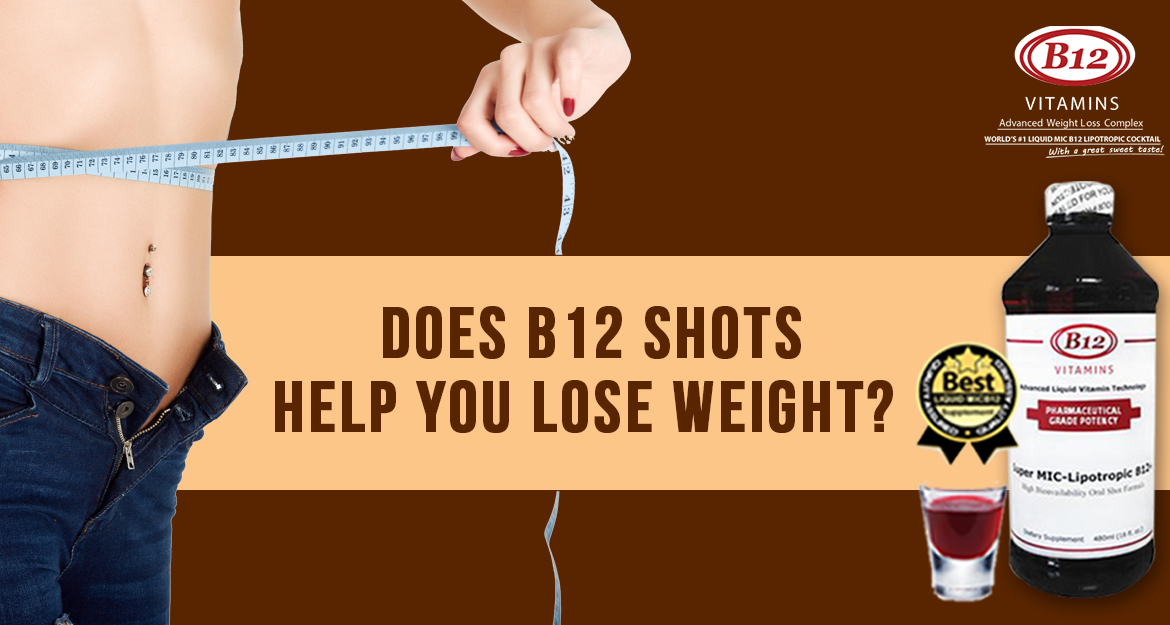 Does B12 Shots Help You Lose Weight