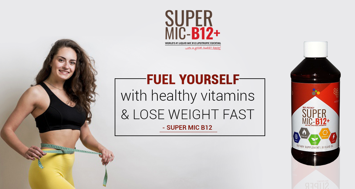 Fuel yourself with Healthy Vitamins & Lose Weight Fast - Super MIC B12
